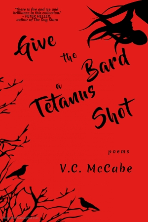 Give the Bard a Tetanus Shot by V.C. McCabe